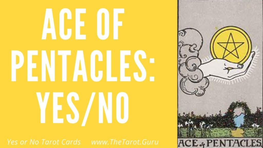 Ace of Pentacles Yes or No Tarot