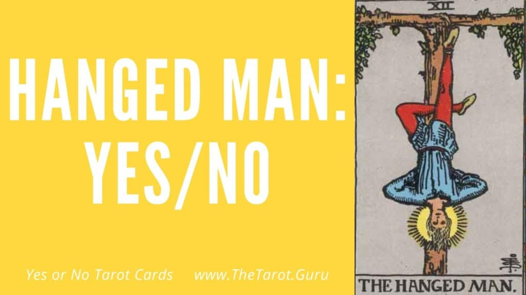 The Hanged Man Yes or No Tarot