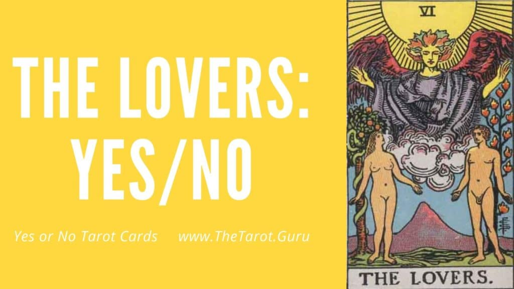 The Lovers Yes or No Tarot
