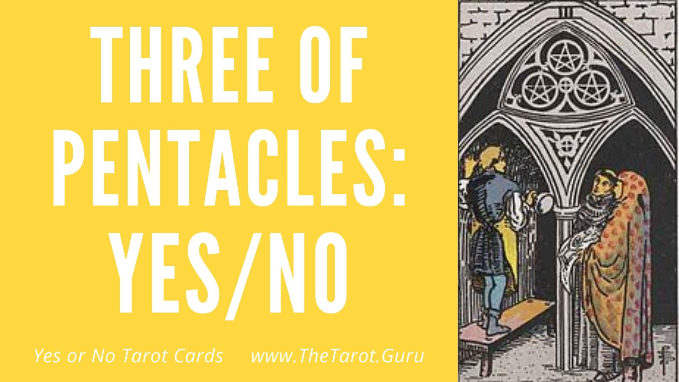 Three of Pentacles Yes or No Tarot