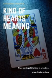 King of Hearts in a Cartomancy Reading