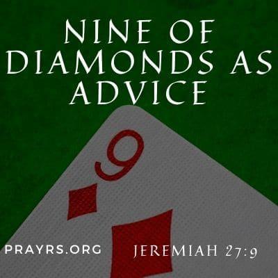 Nine of Diamonds Meaning as Advice