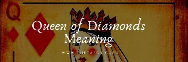 Queen of Diamonds Meaning