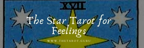 Star Tarot for How Someone Feels About You