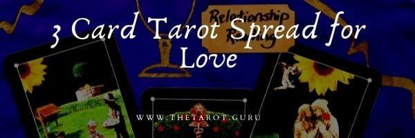 3 Card Tarot Spread for Love