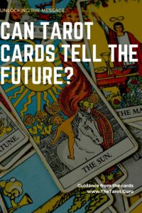 Can Tarot Cards Tell The Future
