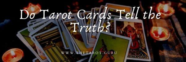 Do tarot cards tell the truth