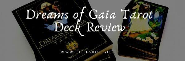 Dreams of Gaia Tarot Deck Review