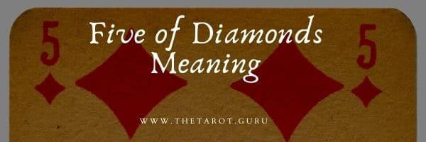 Five of Diamonds Tarot Meaning