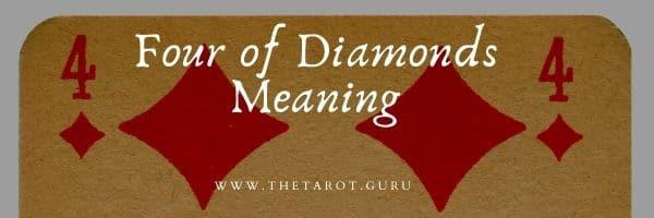 Four of Diamonds Tarot Meaning