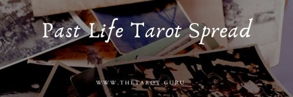 Past Life Tarot Spread