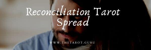 Reconciliation Tarot Spread