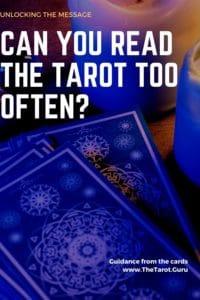 Tarot Spreads Too Often