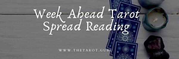 Week Ahead Tarot Spread Reading