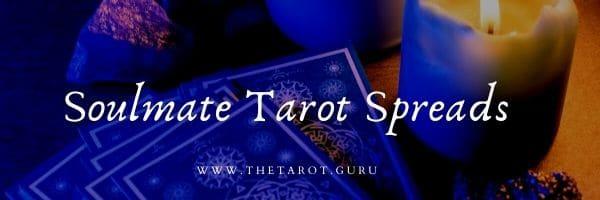 soulmate tarot spreads
